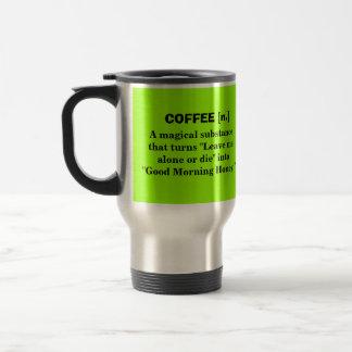 Café - una sustancia mágica taza térmica