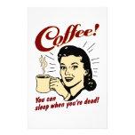 ¡Café! ¡Usted puede dormir cuando usted es muerto! Papelería