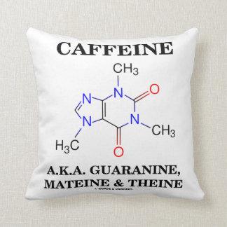 Cafeína A.K.A. Guaranine, Mateine y Theine Cojín Decorativo