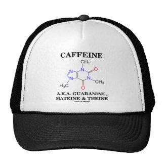 Cafeína A.K.A. Guaranine, Mateine y Theine Gorras