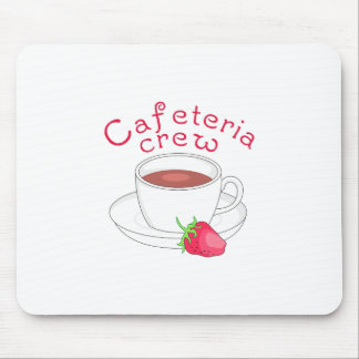 CAFETERIA CREW MOUSE PAD