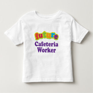 Cafeteria Worker (Future) Infant Baby T-Shirt