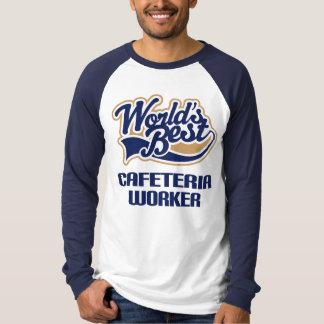 Cafeteria Worker Gift (Worlds Best) Tee Shirt
