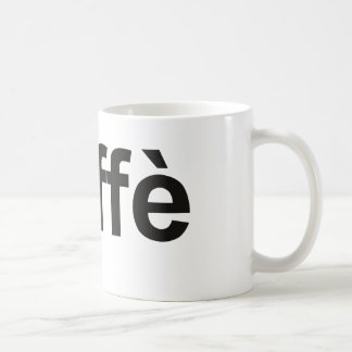 caffè - Coffee in Italian, black Coffee Mug