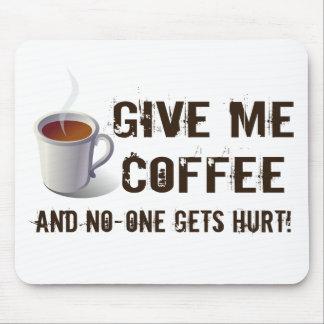 Caffein Deprivation Mousepads