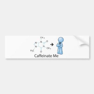 Caffeinate Me Car Bumper Sticker