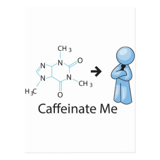 Caffeinate yo postales