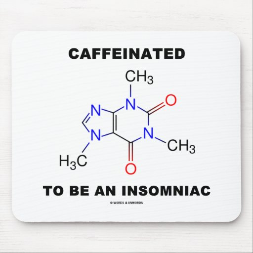 Caffeinated a ser una insomne (molécula del cafeín alfombrillas de raton