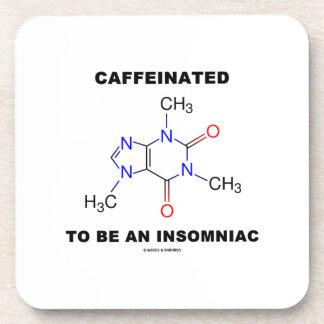 Caffeinated a ser una insomne (molécula del posavaso