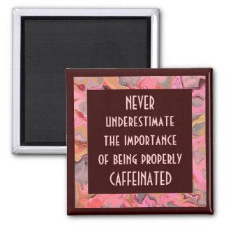 caffeinated joke refrigerator magnet