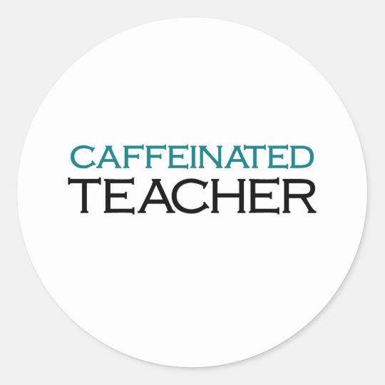 Caffeinated Teacher (blue jolt) Classic Round Sticker