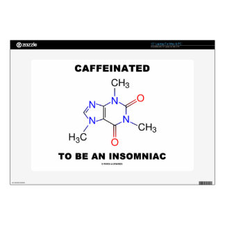 Caffeinated To Be An Insomniac (Caffeine Molecule) Skin For Laptop