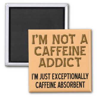 Caffeine Absorbent Funny Coffee Fridge Magnet