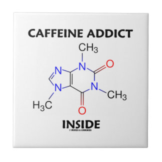 Caffeine Addict Inside (Caffeine Molecule) Tile