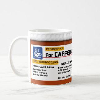 CAFFEINE ADDICTION COFFEE Rx MUG- HUMOR
