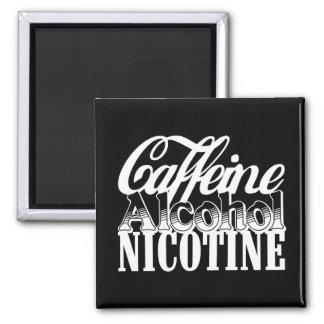 Caffeine Alcohol Nicotine 2 Inch Square Magnet