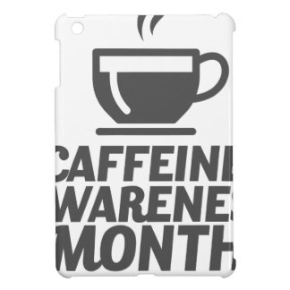Caffeine Awareness Month March - Appreciation Day Cover For The iPad Mini