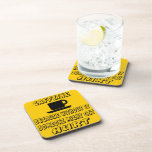 Caffeine Because Without It Someone Might Get Hurt Beverage Coasters