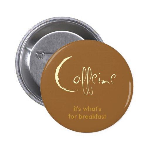 Caffeine! Buttons