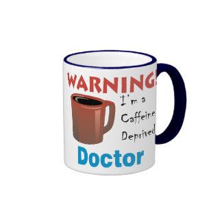 Caffeine Deprived Doctor Coffee Mugs