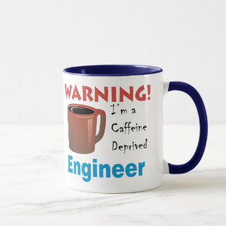 Caffeine Deprived Engineer Mug
