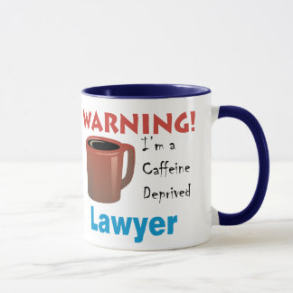 Caffeine Deprived Lawyer Mug