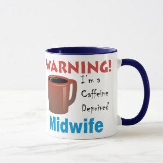 Caffeine Deprived Midwife Mug