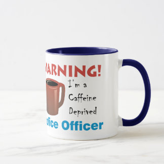 Caffeine Deprived Police Officer Mug
