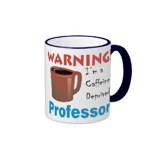 Caffeine Deprived Professor Coffee Mugs