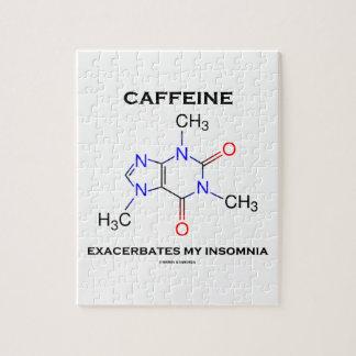 Caffeine Exacerbates My Insomnia (Chemistry) Jigsaw Puzzle