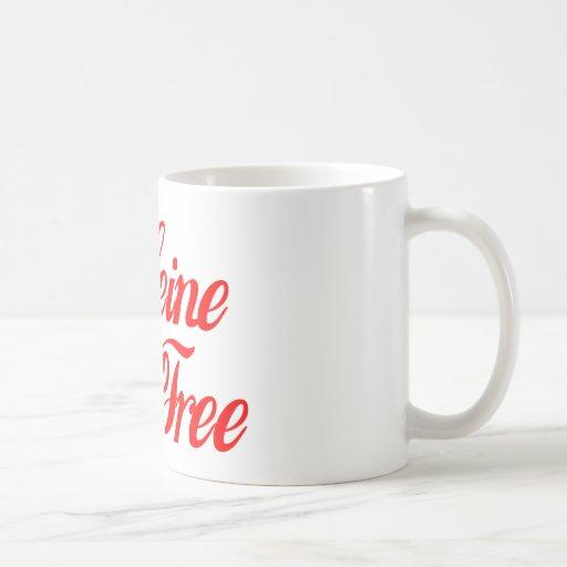 Caffeine Free Coffee Mug