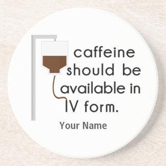caffeine in IV, nurse humor Beverage Coasters
