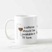 caffeine in IV, nurse humor Coffee Mug