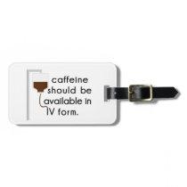 caffeine in IV, nurse humor Luggage Tag