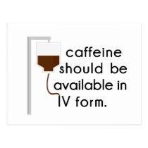 caffeine in IV, nurse humor Postcard