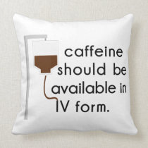 caffeine in IV, nurse humor Throw Pillow