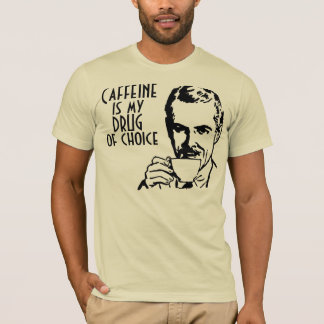 Caffeine is my drug of choice Retro T-Shirt