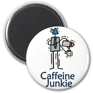 Caffeine  Junkie 2 Inch Round Magnet