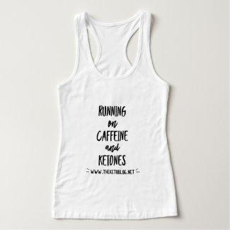 Caffeine & Ketones Tank Top
