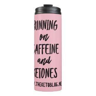 Caffeine & Ketones Thermal Tumbler