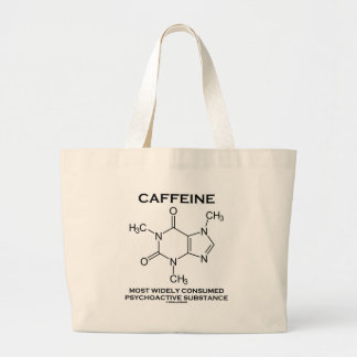 Caffeine Most Consumed Psychoactive Substance Large Tote Bag