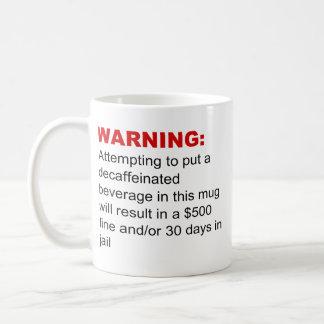 Caffeine Only Coffee Mug