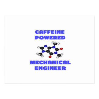 Caffeine Powered Mechanical Engineer Postcard