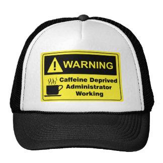 Caffeine Warning Administrator Trucker Hat