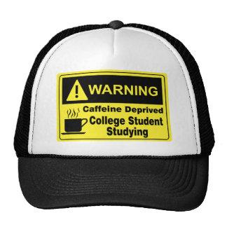 Caffeine Warning College Student Trucker Hat