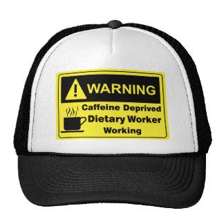 Caffeine Warning Dietary Worker Trucker Hat