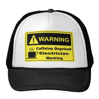 Caffeine Warning Electrician Trucker Hat