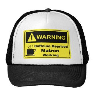 Caffeine Warning Matron Trucker Hat