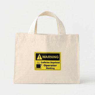 Caffeine Warning Operator Mini Tote Bag