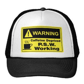 Caffeine Warning P.S.W. Trucker Hat